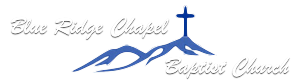 Blue Ridge Chapel Baptist Church Pastor Mark Mays