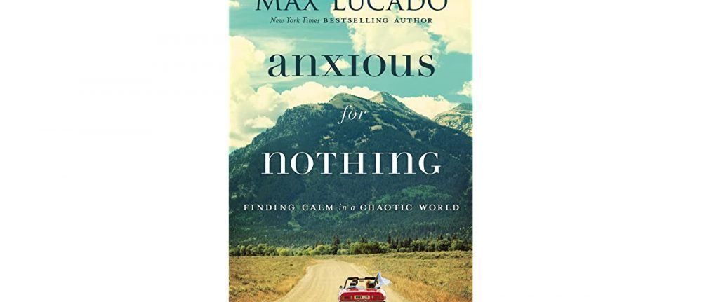 Anxious for Nothing Women's Study with Emily Mayes, March 23, 2020