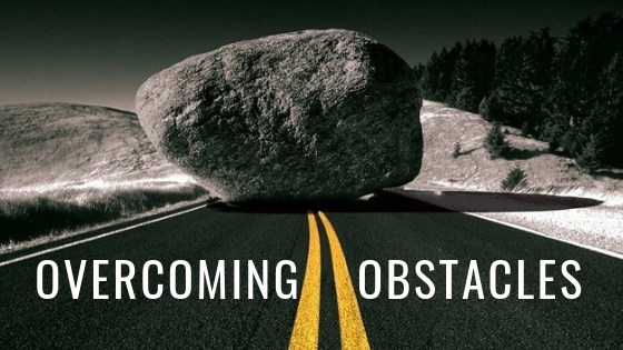 """Overcoming Obstacles""  Sunday June 7, 2020"